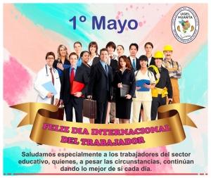 1º MAYO, FELIZ DÍA INTERNACIONAL DEL TRABAJO
