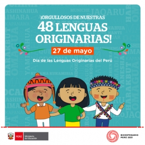 27 DE MAYO: DÍA DE LAS LENGUAS ORIGINARIAS DEL PERÚ
