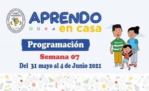 PROGRAMACIÓN DE APRENDO EN CASA DEL 31 MAYO AL 4 DE JUNIO 2021