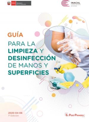 GUÍA PARA LA LIMPIEZA Y DESINFECCIÓN DE MANOS Y SUPERFICIES