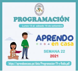 PROGRAMACIÓN DE APRENDO EN CASA DEL 13 AL 18 DE SETIEMBRE 2021