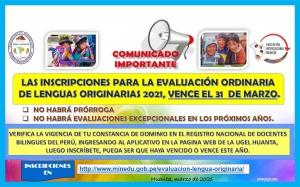 INSCRIPCION DE EVALUACION ORDINARIA DE LENGUAS ORIGINARIAS VENCE EL 31 DE MARZO