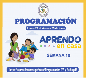 PROGRAMACIÓN DE APRENDO EN CASA DEL 21 AL 25 DE JUNIO 2021