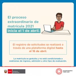 MATRÍCULA EXTRAORDINARIA INICIA EL 1 DE ABRIL 2021