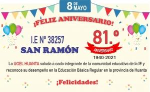 Feliz Aniversario IE 38257 SAN RAMON de Huanta