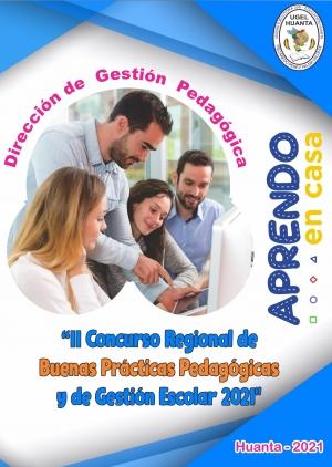 II Concurso Regional de Buenas Prácticas Pedagógicas y de Gestión Escolar 2021