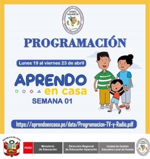 PROGRAMACIÓN DE APRENDO EN CASA DEL 19 AL 23 DE ABRIL 2021